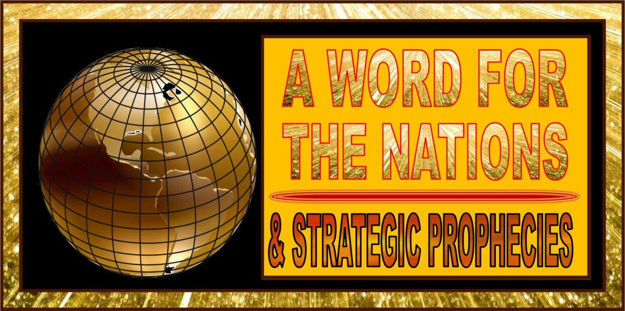 A WORD FOR THE NATIONS - STRATEGIC PROPHECIES HEADER LOGO 1-1-2021